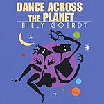 Billy Goerdt Dance Across The Planet