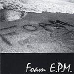Foam E.P.M.