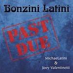 Bonzini Latini Past Due
