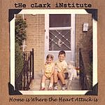 The Clark Institute Home Is Where The Heart Attack Is