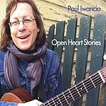 Paul Iwancio Open Heart Stories