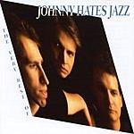 Johnny Hates Jazz The Very Best Of Johnny Hates Jazz