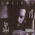 Society Yes 'N' Deed (The E.P.) (Parental Advisory)