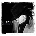 DJ Kane ¿Por Que Esperastes?