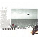 Ken Dirschl Plan For Conquest