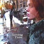 Jody Grind Losing Time