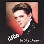 John Garr In My Dreams