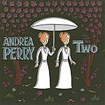 Andrea Perry Two