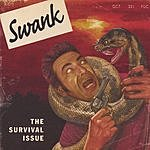 Swank The Survival Issue