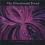 The Illustrated Band The Forever Of Now