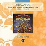 Empire Brass Fireworks: Handel, Purcell & Dowland