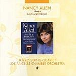 Nancy Allen The Music Of Ravel & Debussy