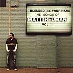 Matt Redman Blessed Be Your Name: The Songs Of Matt Redman, Vol.1