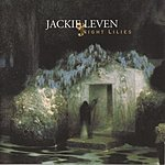 Jackie Leven Night Lilies