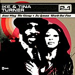 Ike & Tina Turner Don't Play Me Cheap/It's Gonna Work Out Fine