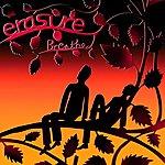 Erasure Breathe (Radio Version)