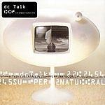 dc Talk Supernatural