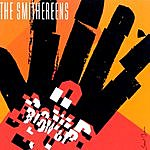 The Smithereens Blow Up