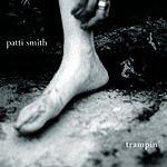 Patti Smith Trampin' (Limited Edition)