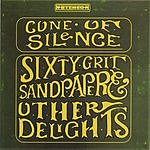Cone Of Silence Sixty-Grit Sandpaper and Other Delights
