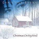 Christine Brown Christmas On My Mind