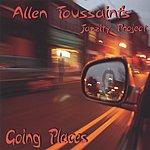 Allen Toussaint Going Places