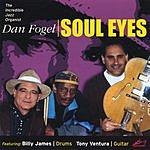 Dan Fogel Soul Eyes