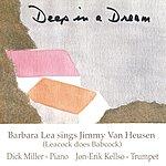 Barbara Lea Deep In A Dream