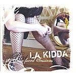 La Kidda The Blue Faced Sessions Part 1