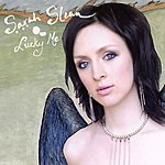Sarah Slean Lucky Me (Single)