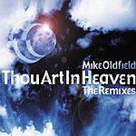 Mike Oldfield Thou Art In Heaven