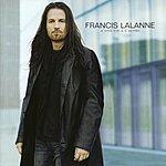 Francis Lalanne D'Une Vie A l'Autre