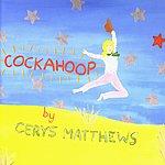 Cerys Matthews Cockahoop