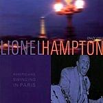 Lionel Hampton Americans Swinging In Paris