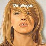 Dirty Vegas Dirty Vegas