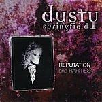 Dusty Springfield Reputation & Rarities