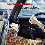 Fountains Of Wayne Stacy's Mom