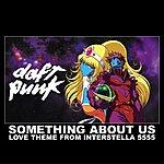 Daft Punk Something About Us