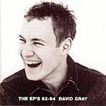 David Gray The EPs '92-'94