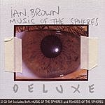 Ian Brown Music Of The Spheres: Deluxe (Including 'Remixes Of The Spheres')
