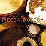 Mecca Bodega Skin