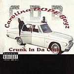 Carolina D.O.P.E. Boyz Crunk In Da Club (Parental Advisory)