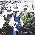 Dennis Paul Etched In Rock