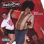 Bobby Mitchell RadioPlay (Parental Advisory)