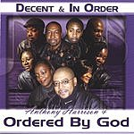 Anthony Harrison & Ordered By God Decent & In Order