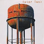 The Bell Brothers Water Tank