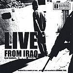 4th25 Live From Iraq: Real Soldiers... Real War... Real Life...