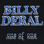 Billy Deral One Of One