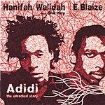 Hanifah Walidah Adidi-The Unrocked Story