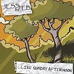 Jess & Zeb ...Like Sunday Afternoon